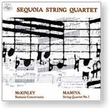 MCKINLEY: FANTASIA CONCERTANTE/MAMIYA: STRING QT #1 cover